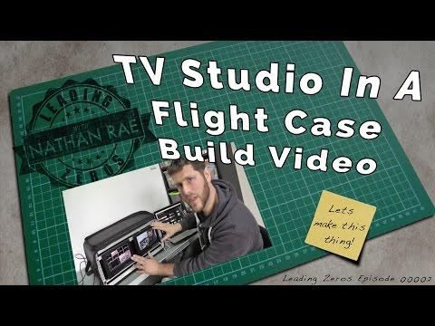 Ep 00002 - TV Studio In A Flight Case Build