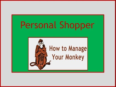 How to Manage Your Monkey Personal Shopper