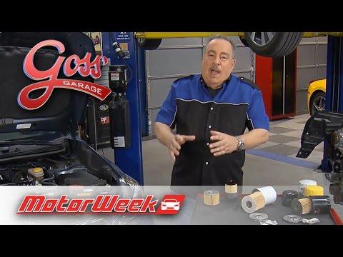 Goss' Garage: Oil Filters - Quality Matters