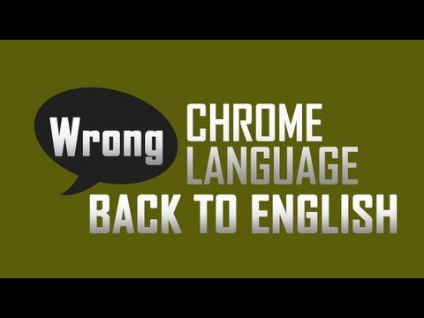Revert Google Chrome language back to English