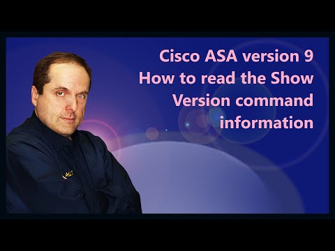 Cisco ASA version 9 How to read the Show Version command information