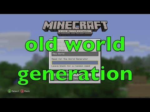 Minecraft:Xbox 360 Edition How to Get Old World generation