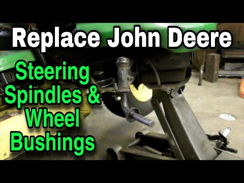 How To Replace John Deere Steering Spindles and Wheel Bushings (Various Models) - with Taryl