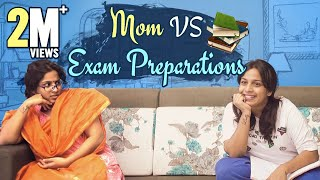Mom VS Exam Preparations || Mahathalli
