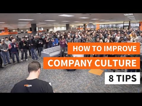 How to Improve Company Culture - 8 Tips That Work