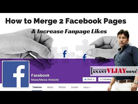 How to Merge 2 Facebook Pages & Increase Fanpage Likes