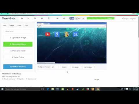 How to Make Your Own Custom Google Chrome Theme! 2015