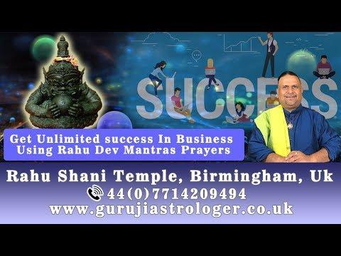 Get Unlimited Success In Business Using Rahu Dev Mantras Prayers | By Guruji Indian Astrologer 🇬🇧