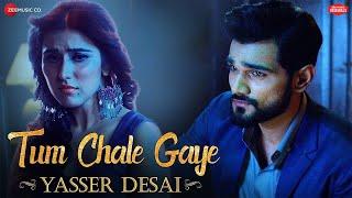 Tum Chale Gaye | Yasser Desai, Sheena Bajaj | Jeet Gannguli |  Zee Music Originals