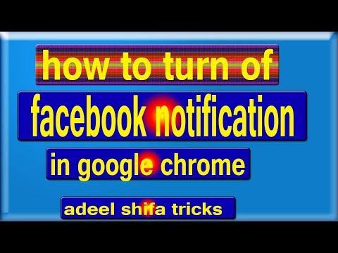 How To Turn Off Facebook Notifications In Google Chrome in Hindi/urdu adeel shifa tricks
