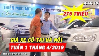 [MỚI] Cập nhật phân khúc Ô TÔ CŨ GIÁ RẺ tại thị trường Hà Nội tuần đầu tháng 4/2019