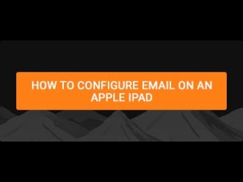 How to configure email on an Apple ipad