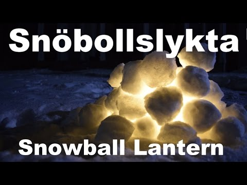 Snowball Lantern - Learn To Build The Swedish Snöbollslykta