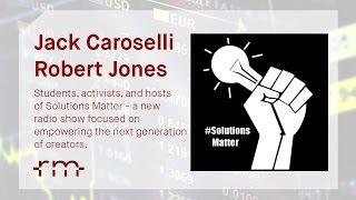 RMR - Guests:  Jack Caroselli & Robert Jones - Solutions Matter  (01/17/2017)