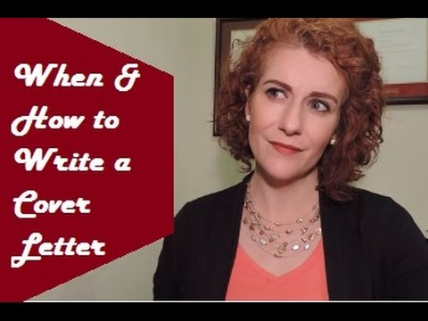 How and When to Write a Cover Letter