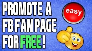 How To Promote Facebook Page For Free 2016