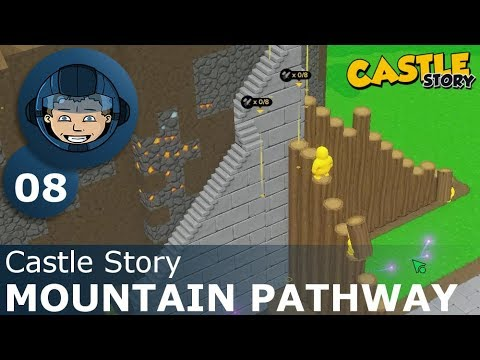 MOUNTAIN PATHWAY - Castle Story: Ep. #8 - Gameplay & Walkthrough