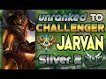 Unranked to Challenger Support Jarvan IV Silver 2