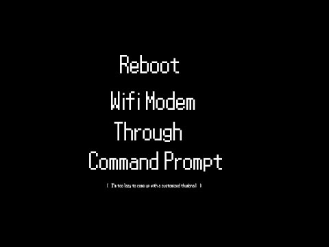 Reboot Wifi Modem Through Command Prompt