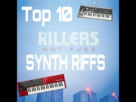 Top 5 The Killers Hot Fuss Synth Riffs