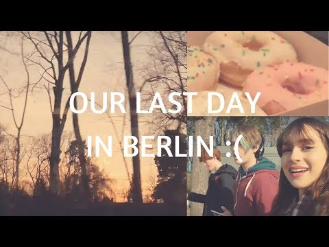 Our Last Day In Berlin!