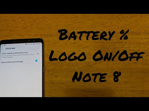 How to turn battery % remaining on/off Note 8