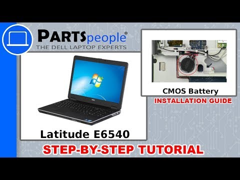 Dell Latitude E6540 (P29F001) CMOS Battery How-To Video Tutorials