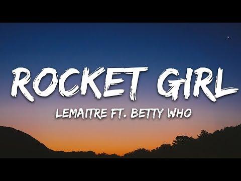 Lemaitre - Rocket Girl 🎵 (Lyrics) feat. Betty Who