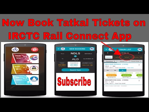 Now Book Tatkal Tickets on IRCTC Rail Connect App