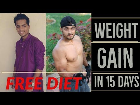 HOW TO GAIN WEIGHT IN 15 DAYS(MEN AND WOMEN) FREE DIET PLAN | SAURABH'S FITNESS