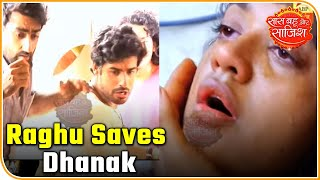 Raghu saves Dhanak's life | Gathbandhan