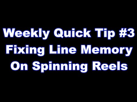 Fixing Line Memory on Spinning Reels - Quick Tip #3