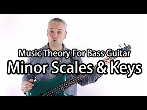 Minor Scales and Keys For Bass Guitar