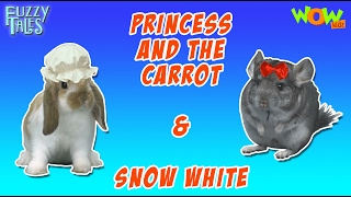 Princess and the Carrot   Snow White - Fuzzy Tales in Hindi