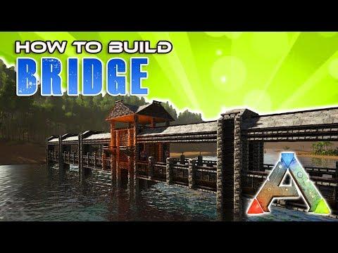 Bridge How To Build   Ark Survival