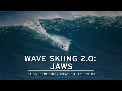 Salomon Freeski TV S4 E16 Wave Skiing 2.0: JAWS