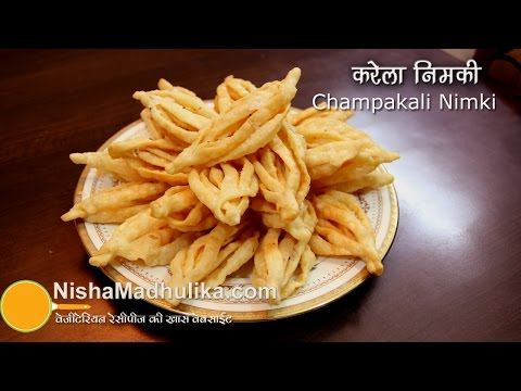 Champakali Nimki Recipe - Elo jhelo nimki recipe - Karela Chaat Recipe