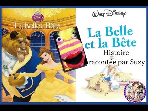 L'Histoire de la Belle et la Bête racontée par Suzy