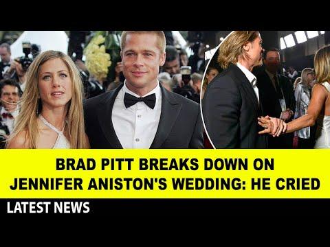 Brad Pitt breaks down on Jennifer Aniston's wedding: He cried