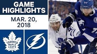 NHL Game Highlights | Maple Leafs vs. Lightning - Mar. 20, 2018