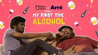 My First Time: Alcohol (  दारु के बाद ) ft. Nikhil Vijay & Sahil Verma