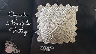 Capa de Almofada de Crochê ~ Vintage ~ Ponto Pipoca ~ ❤Artes da Desi❤