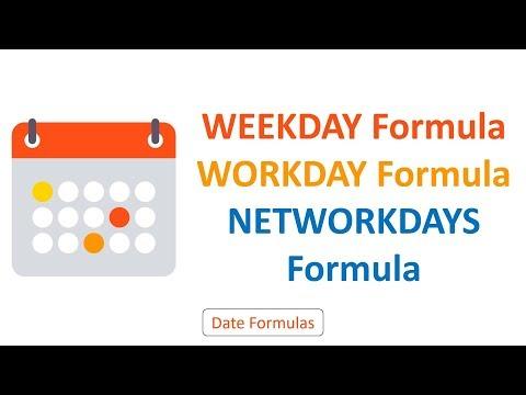 WEEKDAY, WORKDAY, NETWORKDAYS Formulas | Excel Formulas