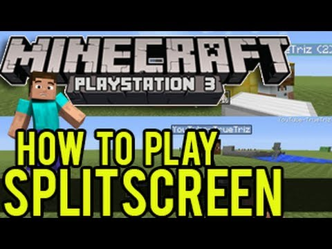 Minecraft PS3 Split-Screen Tutorial