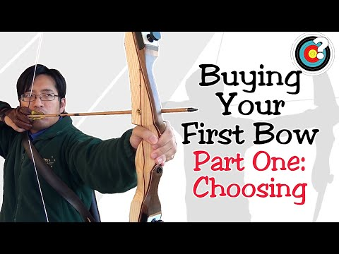 Archery | Buying Your First Bow #1 - How to Choose A Bow