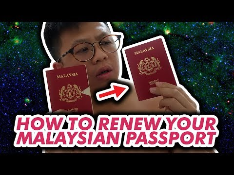 HOW TO RENEW YOUR MALAYSIAN PASSPORT