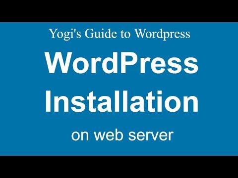 Wordpress Installation on Web Server- Hindi / Urdu - Yogi's Guide to WordPress