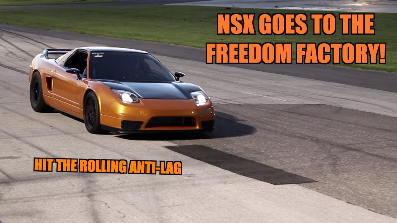 Ripping The NSX At The Freedom Factory!