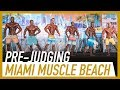 2018 Miami Muscle Beach Pro Mens Physique Pre-Judging