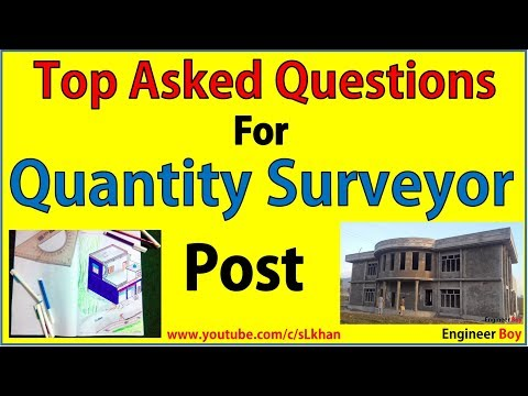 Top asked interview questions for Quantity surveyor post- civil engineering- engineer boy